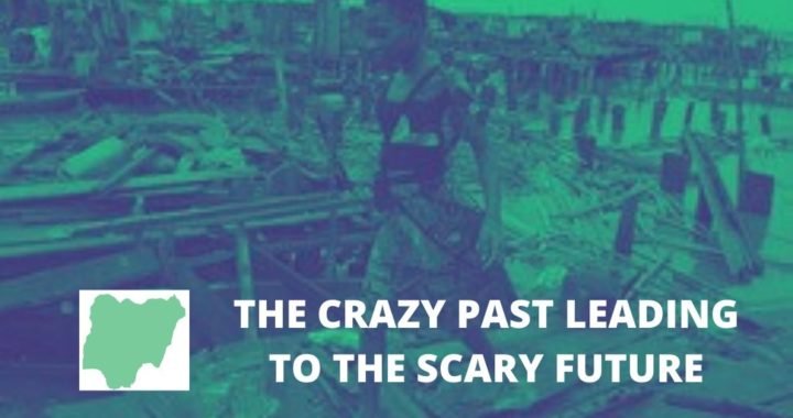 THE CRAZY PAST LEADING A SCARY FUTURE (1)